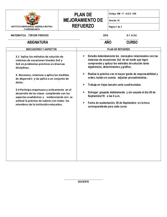 INSTITUTO EMPRESARIAL GABRIELA MISTRAL FLORIDABLANCA PLAN DE MEJORAMIENTO DE REFUERZO Código: GM – F - A.G.S - 004 Versión...