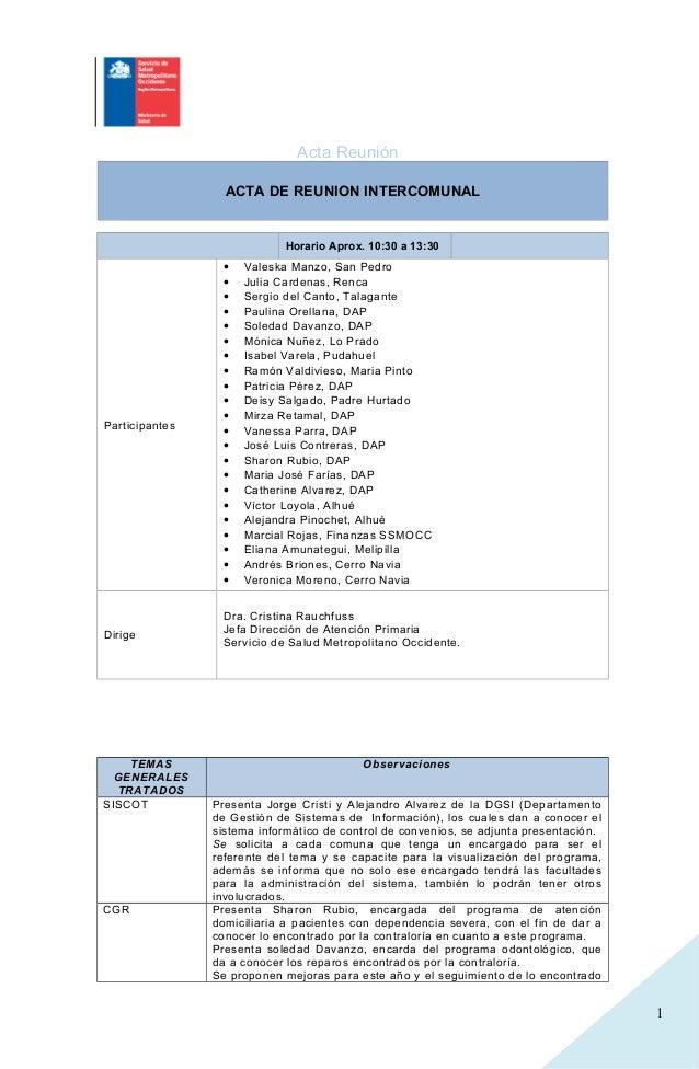 1 Acta Reunión ACTA DE REUNION INTERCOMUNAL Horario Aprox. 10:30 a 13:30 Participantes • Valeska Manzo, San Pedro • Julia ...