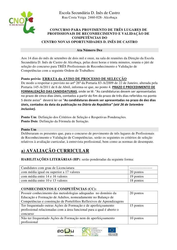 Escola Secundária D. Inês de Castro                            Rua Costa Veiga 2460-028- Alcobaça                 CONCURSO...
