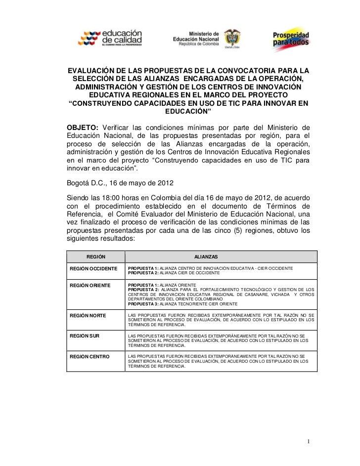 EVALUACIÓN DE LAS PROPUESTAS DE LA CONVOCATORIA PARA LA SELECCIÓN DE LAS ALIANZAS ENCARGADAS DE LA OPERACIÓN,  ADMINISTRAC...
