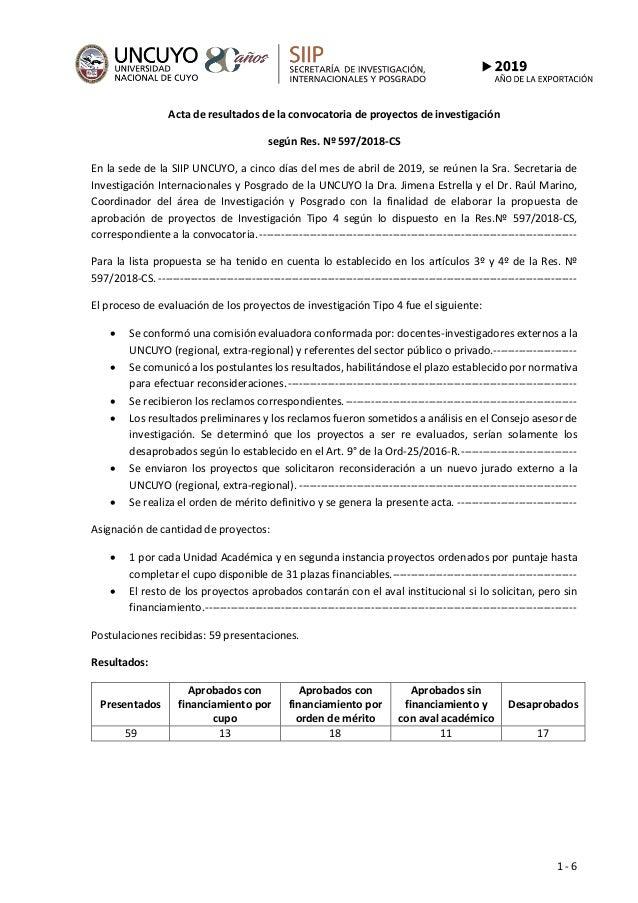1 - 6 Acta de resultados de la convocatoria de proyectos de investigación según Res. Nº 597/2018-CS En la sede de la SIIP ...