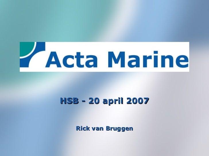 Rick van Bruggen HSB - 20 april 2007