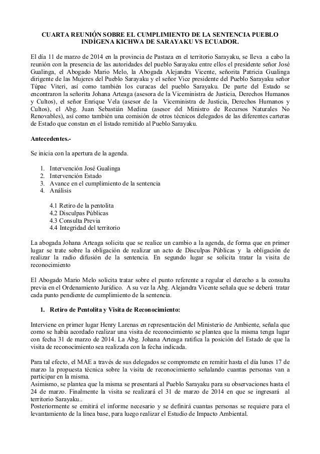 CUARTA REUNIÓN SOBRE EL CUMPLIMIENTO DE LA SENTENCIA PUEBLO INDÍGENA KICHWA DE SARAYAKU VS ECUADOR. El día 11 de marzo de ...