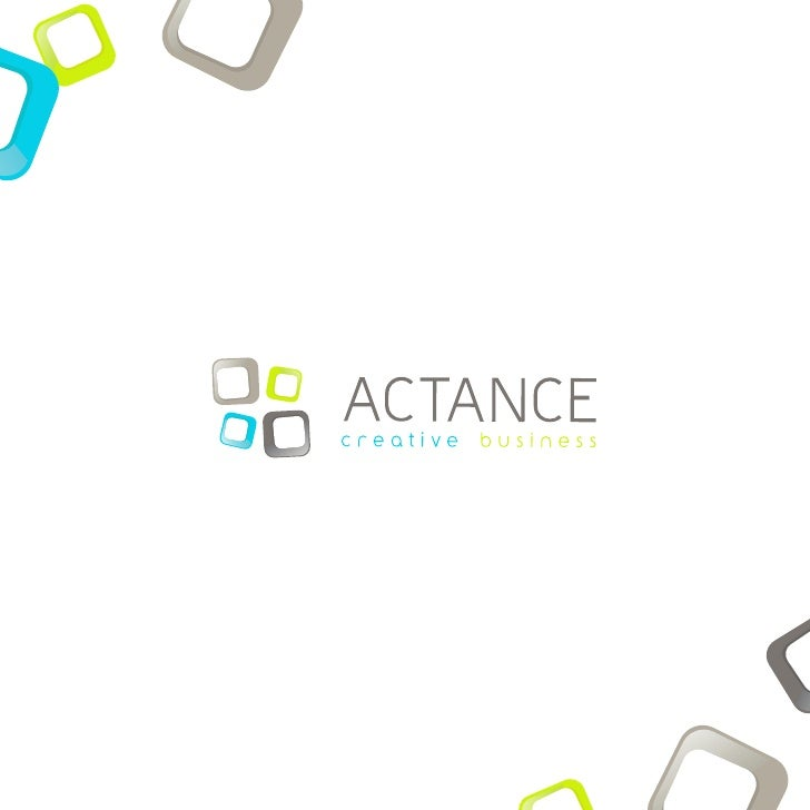 1   THE ACTANCE AGENCY AND STAFF  2   CREATIVE ACTIVITIES  3   BUSINESS ACTIVITIES  4   TELEMARKETING EXPERTISE  5   WEB M...
