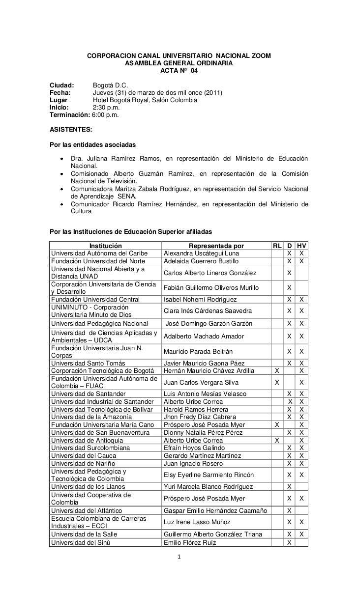 CORPORACION CANAL UNIVERSITARIO  NACIONAL ZOOM<br />ASAMBLEA GENERAL ORDINARIA<br />ACTA Nº  04<br />Ciudad:  Bogotá D.C.<...