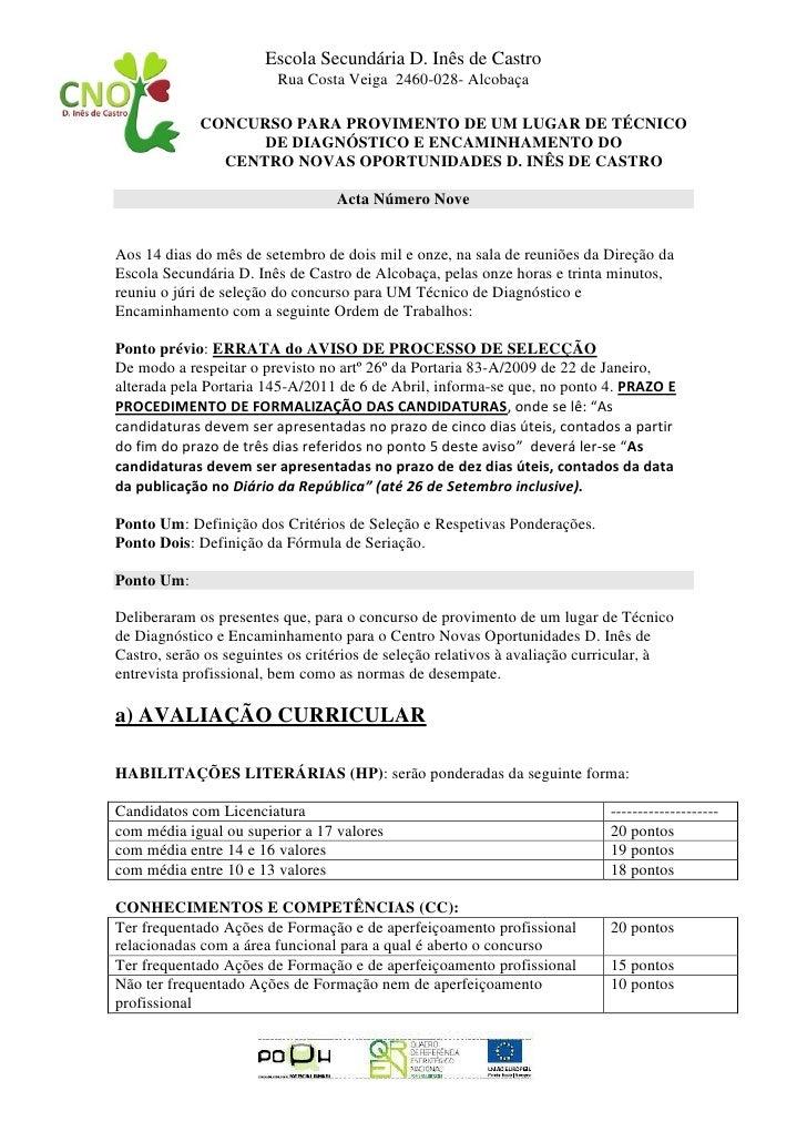 Escola Secundária D. Inês de Castro                        Rua Costa Veiga 2460-028- Alcobaça             CONCURSO PARA PR...