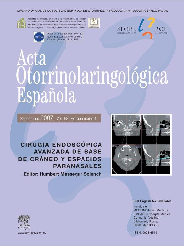 ÓRGANO OFICIAL DE LA SOCIEDAD ESPAÑOLA DE OTORRINOLARINGOLOGÍA Y PATOLOGÍA CÉRVICO-FACIAL         Actividad acreditada, en...