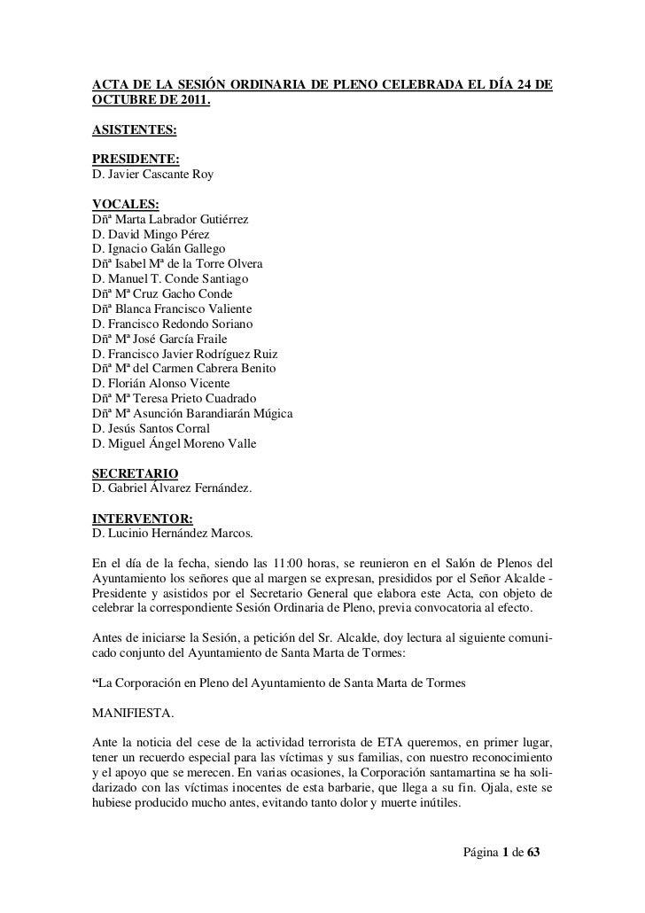 ACTA DE LA SESIÓN ORDINARIA DE PLENO CELEBRADA EL DÍA 24 DEOCTUBRE DE 2011.ASISTENTES:PRESIDENTE:D. Javier Cascante RoyVOC...