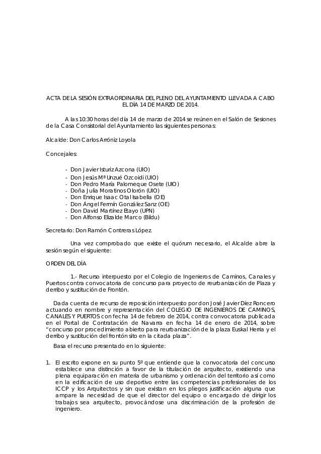 ACTA DE LA SESIÓN EXTRAORDINARIA DEL PLENO DEL AYUNTAMIENTO LLEVADA A CABO EL DÍA 14 DE MARZO DE 2014. A las 10:30 horas d...