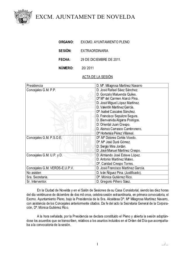 EXCM. AJUNTAMENT DE NOVELDA                        ORGANO:          EXCMO. AYUNTAMIENTO PLENO                        SESIÓ...