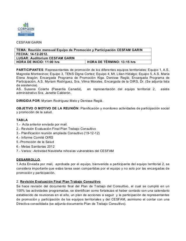 CESFAM GARINTEMA: Reunión mensual Equipo de Promoción y Participación CESFAM GARINFECHA: 14-12-2012.LUGAR: Auditorium CESF...