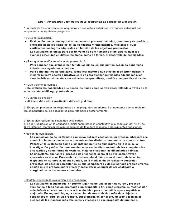 Tema 1. Finalidades y funciones de la evaluación en educación preescolar.  1. A partir de los conocimientos adquiridos en ...