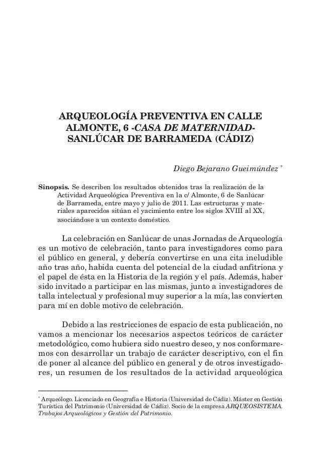 ARQUEOLOGÍA PREVENTIVA EN CALLE ALMONTE, 6 -CASA DE MATERNIDAD- SANLÚCAR DE BARRAMEDA (CÁDIZ) Diego Bejarano Gueimúndez * ...