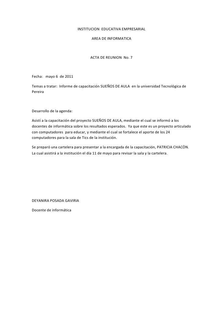 INSTITUCION  EDUCATIVA EMPRESARIAL<br />AREA DE INFORMATICA<br />ACTA DE REUNION  No. 7 <br />Fecha:   mayo 6  de 2011<br ...