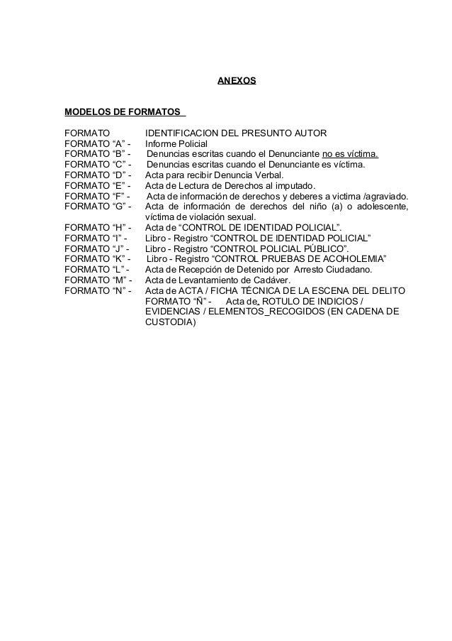 """ANEXOS MODELOS DE FORMATOS FORMATO IDENTIFICACION DEL PRESUNTO AUTOR FORMATO """"A"""" - Informe Policial FORMATO """"B"""" - Denuncia..."""