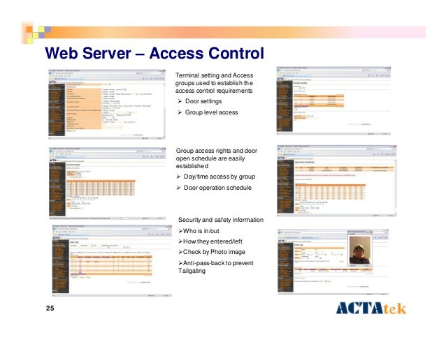 25 Web Server – Access Control Terminal setting and Access groups used to establish the access control requirements  Door...