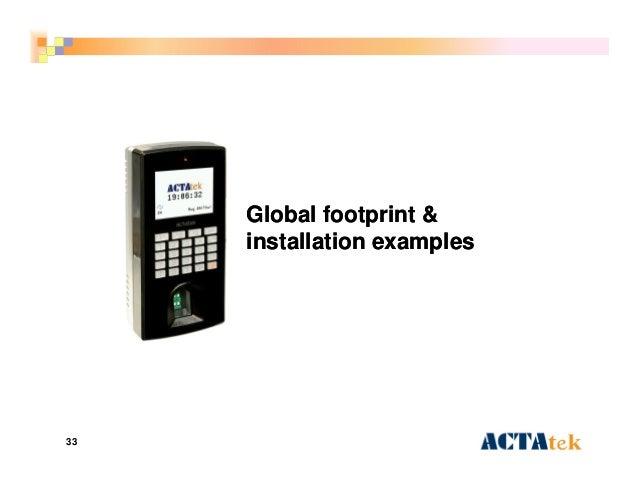 33 Global footprint &Global footprint & installation examplesinstallation examples