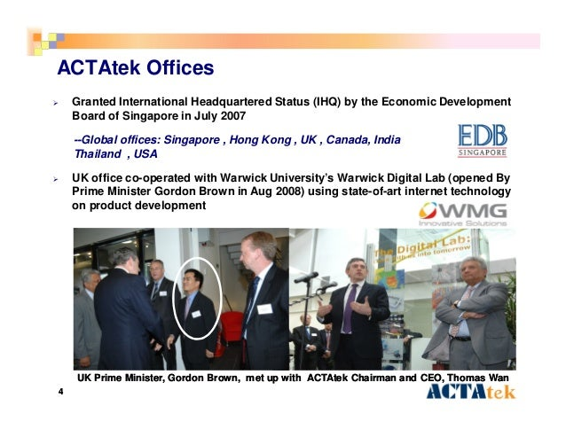 44 ACTAtek Offices  Granted International Headquartered Status (IHQ) by the Economic Development Board of Singapore in Ju...