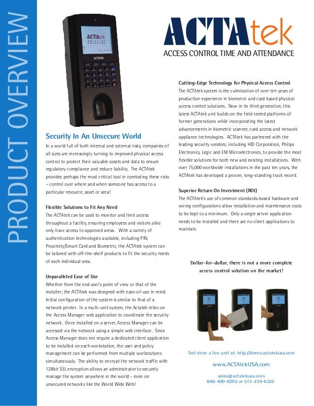 ACCESS CONTROL TIME AND ATTENDANCE Security In An Unsecure World PRODUCTOVERVIEW Dollar-for-dollar, there is not a more co...