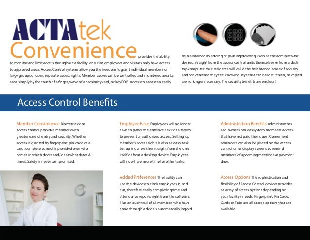 Access Control Benefits Member Convenience Biometric door access control provides members with greater ease of entry and s...