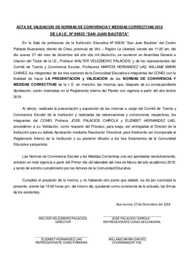 "ACTA DE VALIDACION DE NORMAS DE CONVIVENCIAY MEDIDAS CORRECTIVAS 2019 DE LA I.E. Nº 80635 ""SAN JUAN BAUTISTA"" En la Sala d..."