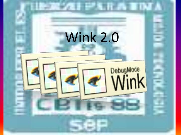 Wink 2.0<br />