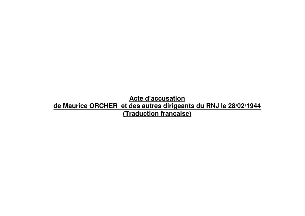 Acte d'accusation de Maurice ORCHER et des autres dirigeants du RNJ le 28/02/1944                   (Traduction française)