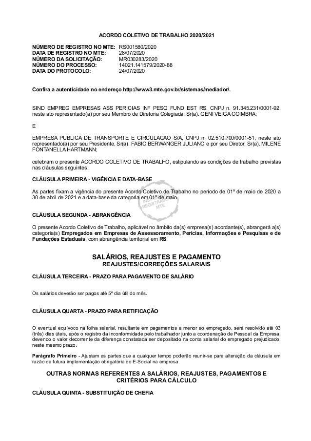 ACORDO COLETIVO DE TRABALHO 2020/2021 NÚMERO DE REGISTRO NO MTE: RS001580/2020 DATA DE REGISTRO NO MTE: 28/07/2020 NÚMERO ...
