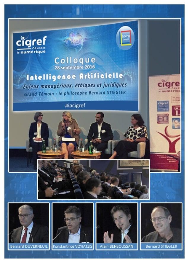 Colloque CIGREF : Intelligence Artificielle... 2 Sommaire Colloque CIGREF « Intelligence Artificielle » Quels enjeux pour ...