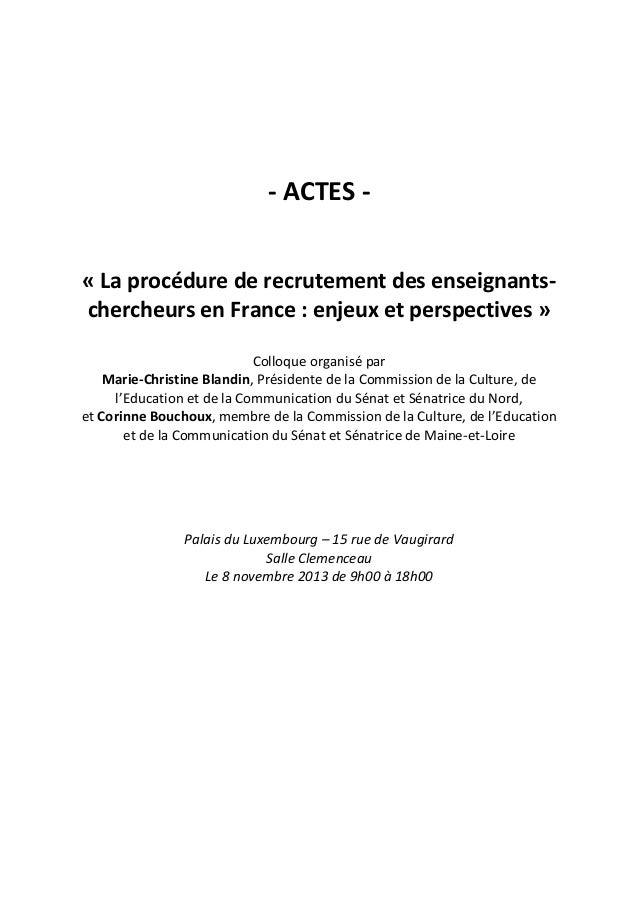 - ACTES - « La procédure de recrutement des enseignants- chercheurs en France : enjeux et perspectives » Colloque organisé...