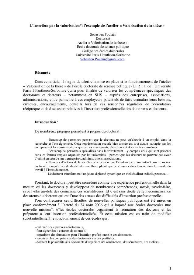 L'insertion par la valorisation°: l'exemple de l'atelier « Valorisation de la thèse » Sebastien Poulain Doctorant Atelier ...