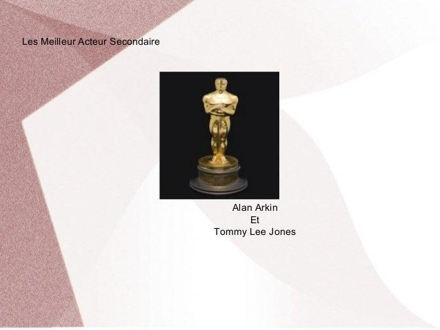 Les Meilleur Acteur Secondaire                                    Alan Arkin                                        Et    ...