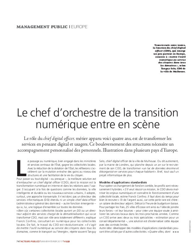 ACTEURS PUBLICS JANVIER-FÉVRIER 2017 #12574 MANAGEMENT PUBLIC I EUROPE Le rôle du chief digital officer, métier apparu voi...