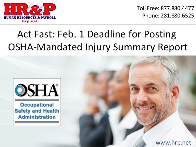 Toll Free: 877.880.4477                             Phone: 281.880.6525 Act Fast: Feb. 1 Deadline for PostingOSHA-Mandated...