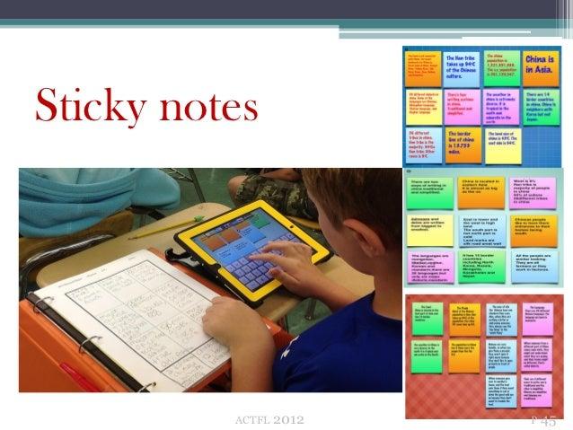 Sticky notes          ACTFL   2012   P 45