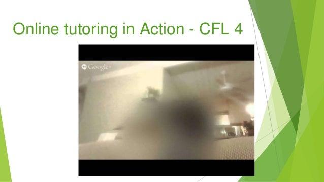 Online tutoring in Action - CFL 4