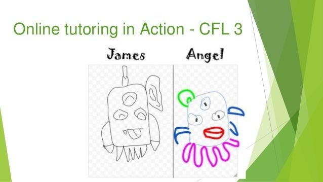Online tutoring in Action - CFL 3