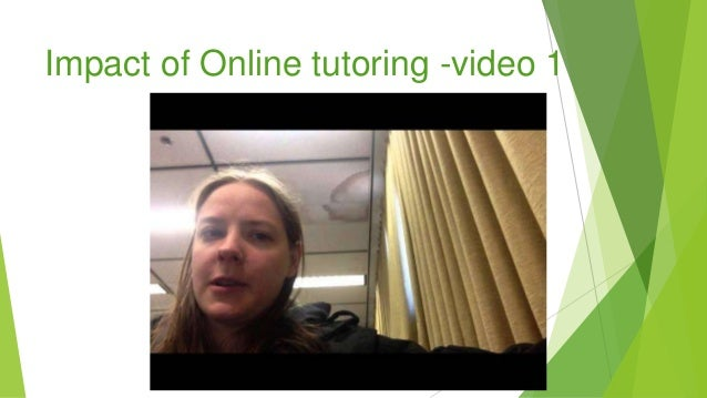Impact of Online tutoring -video 1
