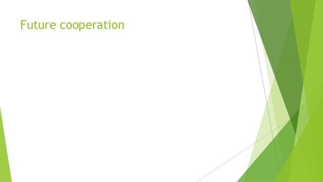 Future cooperation