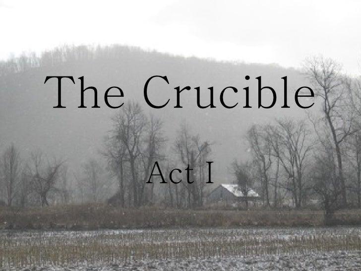 The Crucible Act I