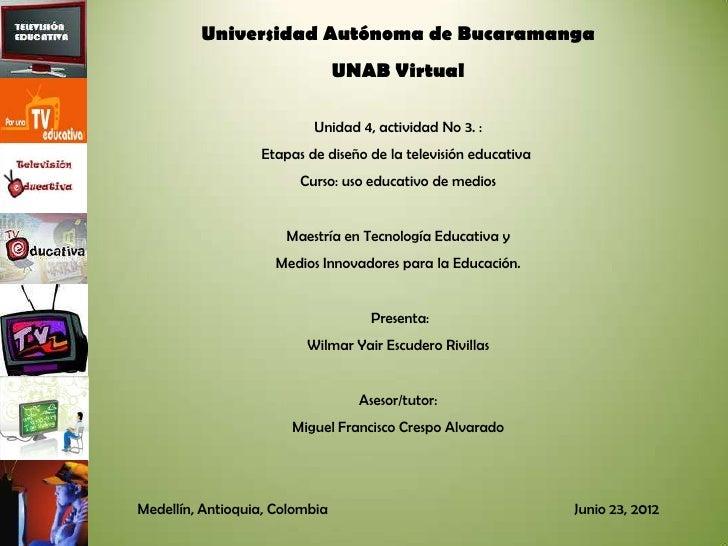 Universidad Autónoma de Bucaramanga                                UNAB Virtual                          Unidad 4, activid...