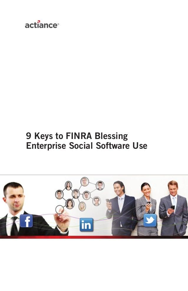 9 Keys to FINRA BlessingEnterprise Social Software Use