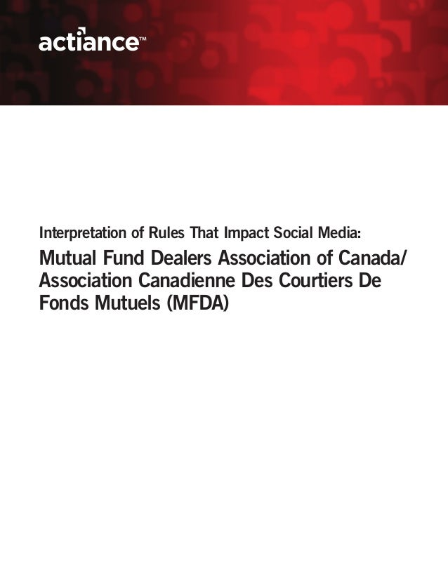 Interpretation of Rules That Impact Social Media:Mutual Fund Dealers Association of Canada/Association Canadienne Des Cour...