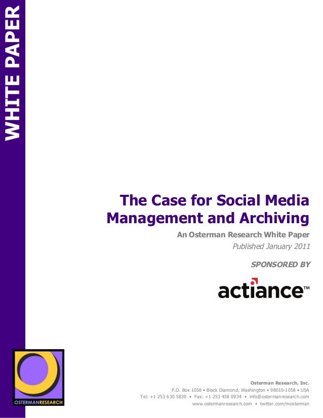 WHITE PAPER                                 The Case for Social Media                                Management and Archiv...