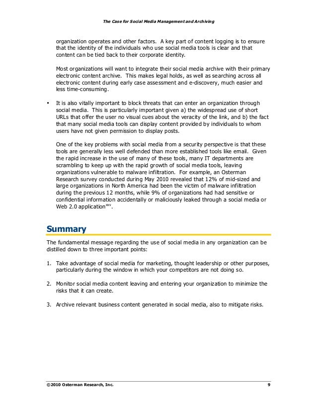 The Case for Social Media Management and Archiving    organization operates and other factors. A key part of content loggi...