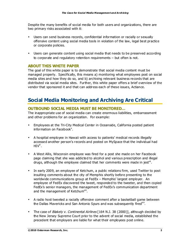 The Case for Social Media Management and ArchivingDespite the many benefits of social media for both users and organizatio...