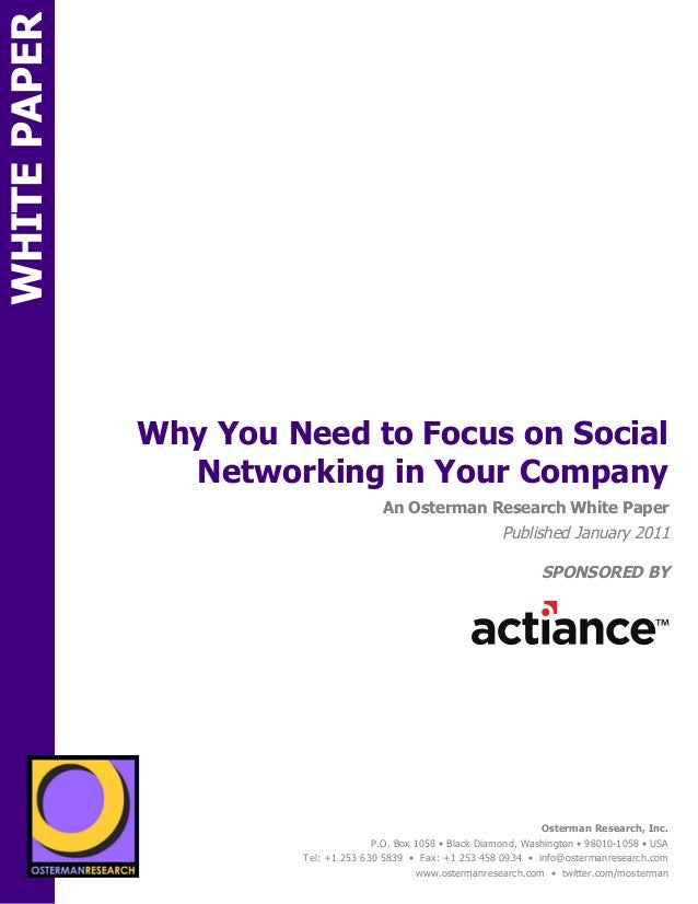 WHITE PAPER                   Why You Need to Focus on Social                     Networking in Your CompanyON            ...