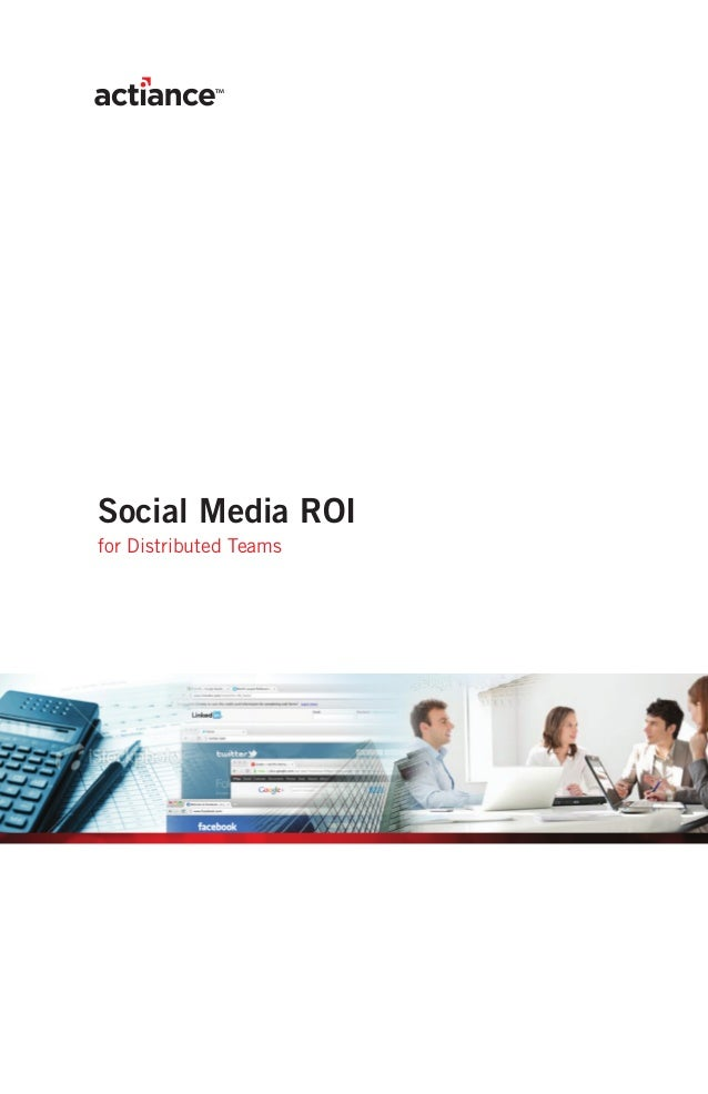 Social Media ROIfor Distributed Teams