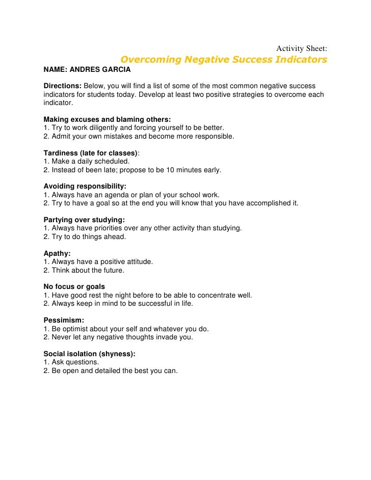 Activity Sheet:                        Overcoming Negative Success IndicatorsNAME: ANDRES GARCIADirections: Below, you wil...