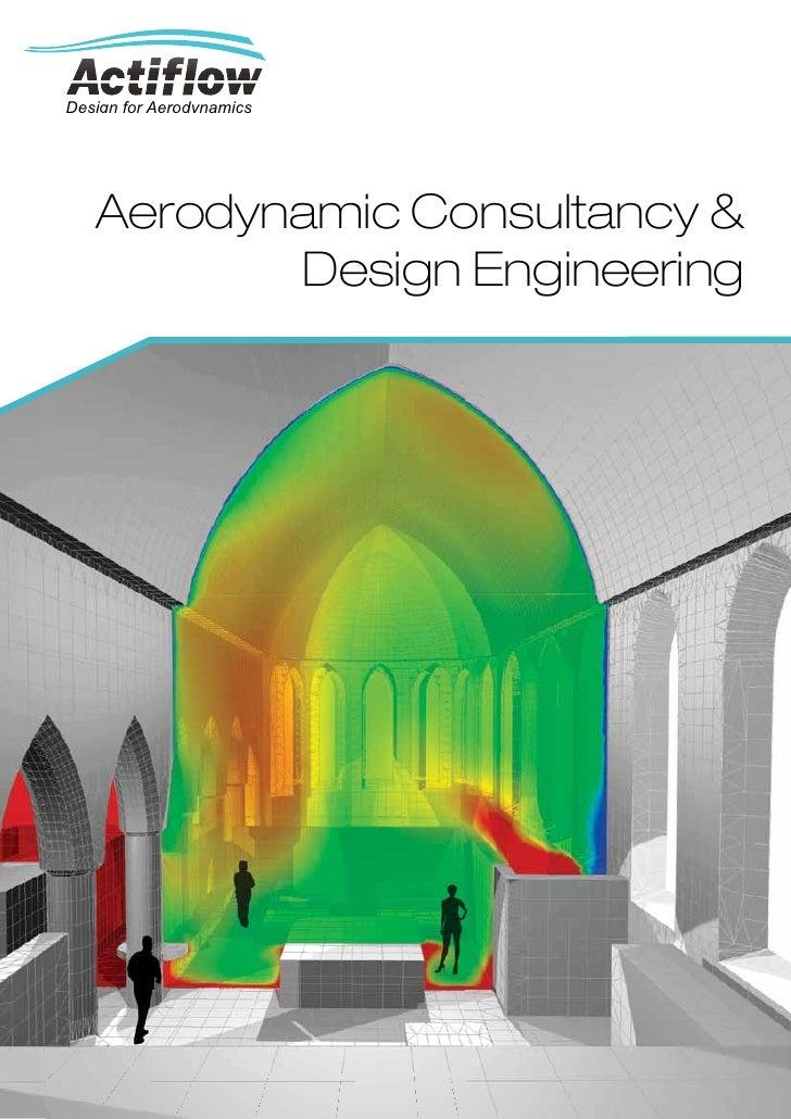 Design for Aerodynamics   Aerodynamic Consultancy &          Design Engineering